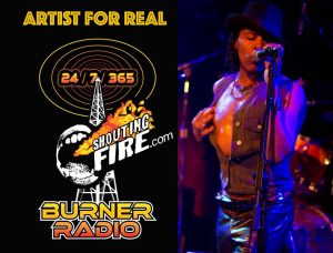 artist for real on shouting fire