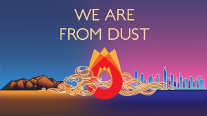 We are from dust on shouting fire dot come
